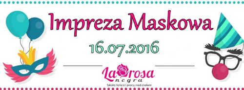 Impreza Maskowa w La Rosa Negra