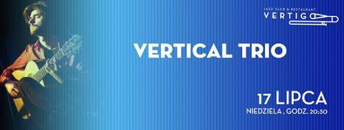 Vertical Trio w klubie Vertigo