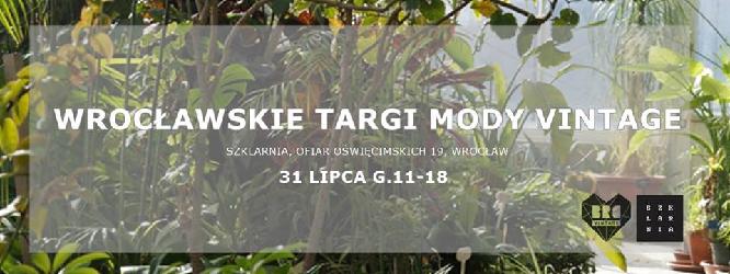 Wrocławskie Targi Mody Vintage