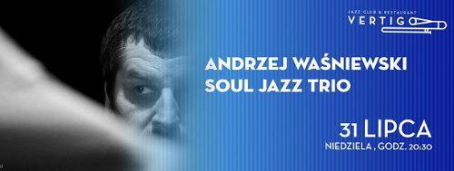 Andrzej Waśniewski Soul Jazz Trio