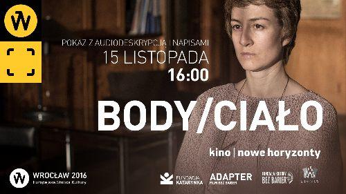 Kino bez barier: Body/Ciało