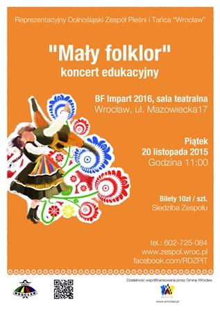 """""""Mały folklor"""" – koncert edukacyjny Zespołu Pieśni i Tańca Wrocław"""