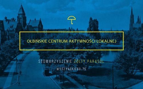 Otwarcie Ołbińskiego Centrum Aktywności Lokalnej Żółty Parasol
