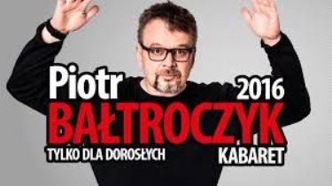 Piotr Bałtroczyk – premiera nowego programu