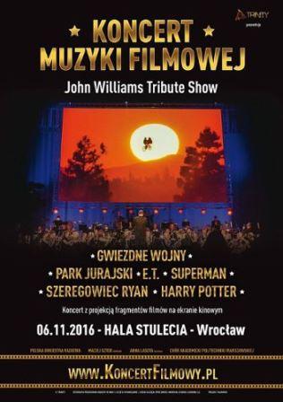 Koncert muzyki filmowej John Williams Tribute Show w Hali Stulecia