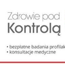 """""""Zdrowie pod Kontrolą"""": bezpłatne badania profilaktyczne"""