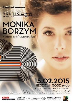 Koncert Moniki Borzym - otwarcie Vertigo Jazz Club & Restaurant