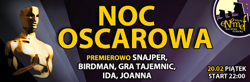 """ENEMEF Noc Oscarowa: premiera """"Snajpera"""" i pokaz specjalny """"Joanny"""""""