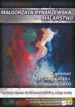 Liryczny świat kobiety… MAŁGORZATA RYNARZEWSKA - MALARSTWO - wernisaż wystawy