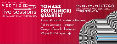 VERTIGO LIVE SESSIONS - Tomasz Pruchnicki Quartet