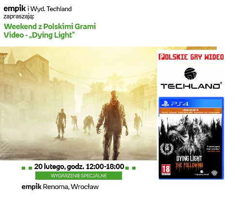 """Weekend z polskimi grami video w Empiku – """"Dying light"""""""