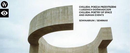Seminarium: Eduardo Chillida: Poezja Przestrzeni i Ludzkich Doświadczeń