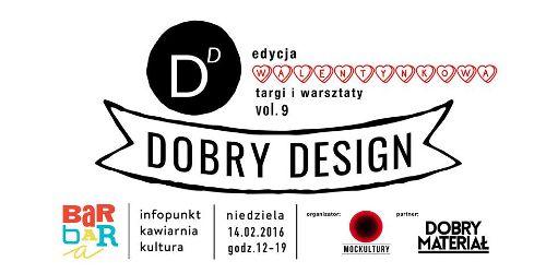 Dobry Design vol.9 – edycja walentynkowa