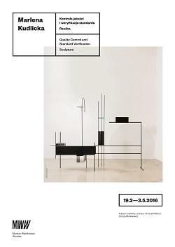 """Wystawa: Marlena Kudlicka """"Kontrola jakości i weryfikacja standardu"""""""