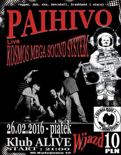 Paihivo w klubie Alive