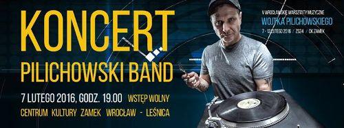 """Wojtek Pilichowski Band w CK """"Zamek"""""""