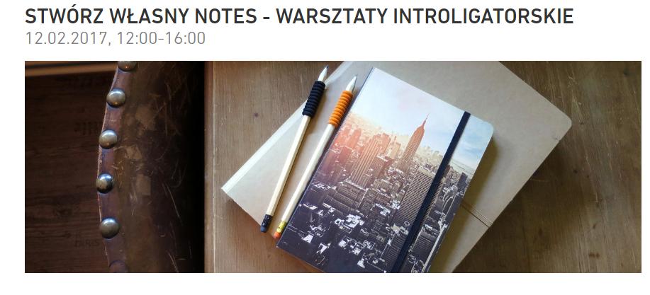 Stwórz własny notes - warsztaty introligatorskie