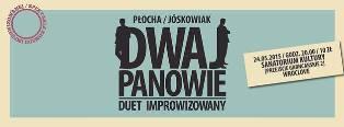 Dwaj Panowie - duet improwizowany