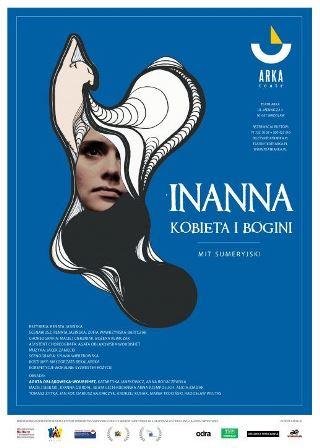 INANNA - KOBIETA BOGINI - premiera Teatru Arka