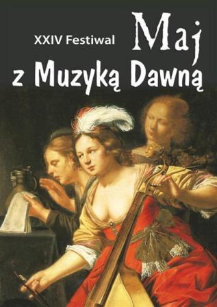 XXIV festiwal Maj z Muzyką Dawną – Majówka u Bacha