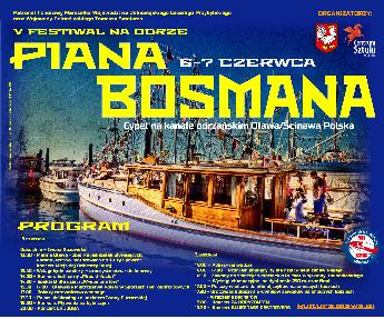 V Festiwal na Odrze Piana Bosmana 6-7 czerwca 2015