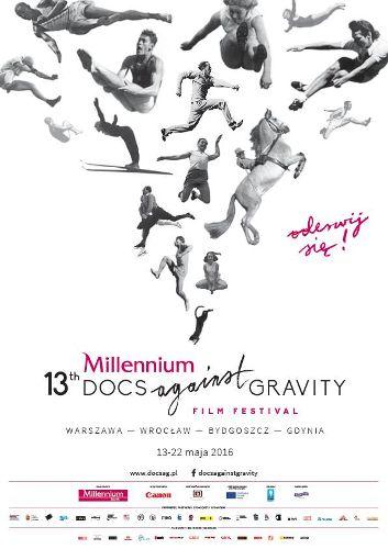 13. Millennium Docs Against Gravity