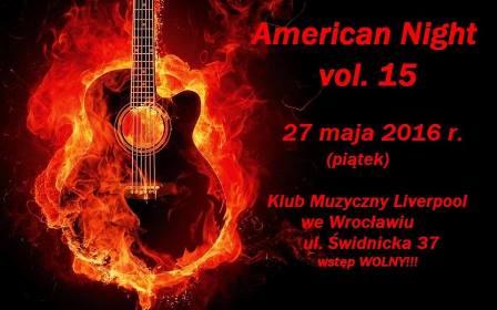 American Night vol. 15 - wstęp wolny!