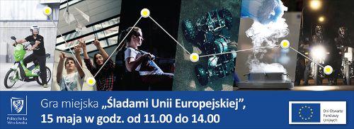 """Gra miejska – """"Śladami Unii Europejskiej"""" na Politechnice Wrocławskiej"""
