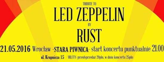 Tribute to Led Zeppelin by Rust - Stara Piwnica