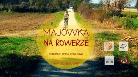 Majówka na rowerze – rodzinne trasy rowerowe