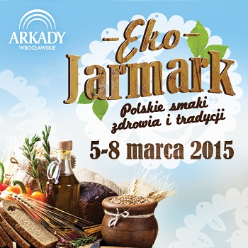 Eko jarmark w Arkadach Wrocławskich