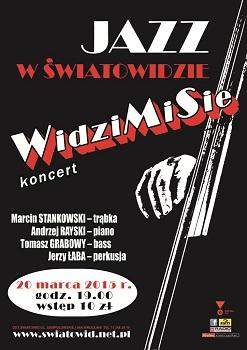 Jazz w Światowidzie/ WidziMiSie – koncert