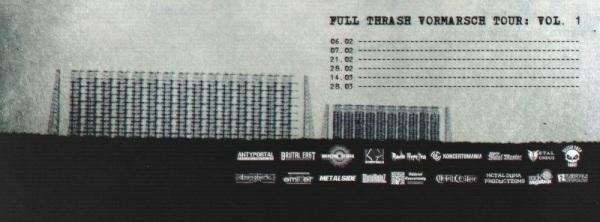 Koncert: Full Thrash Vormarsch Tour: Vol. 1/Angriff 7