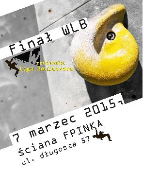 Wspinaczka sportowa - Finał WLB - Wrocławska Liga Boulderowa