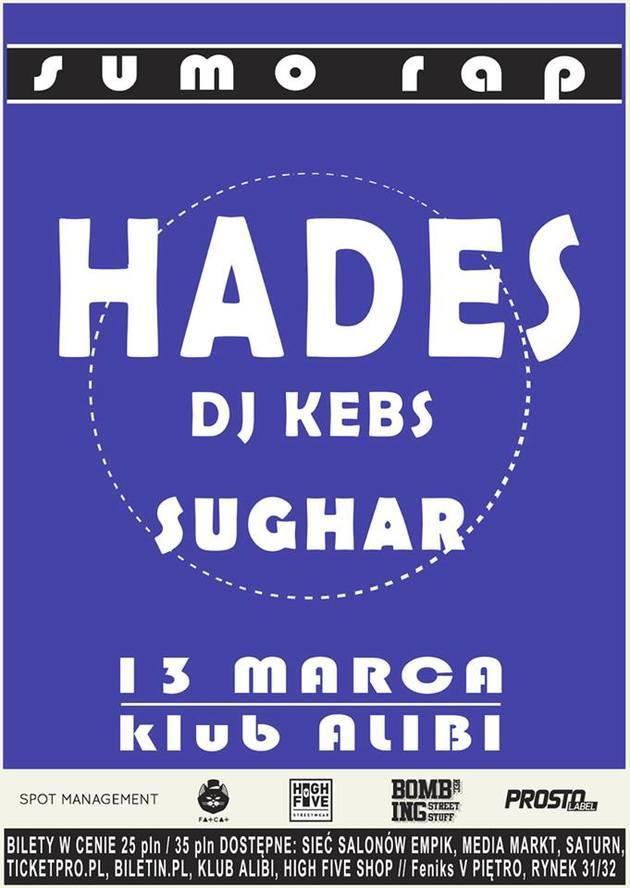 Koncert: Hades, DJ Kebs, Sughar