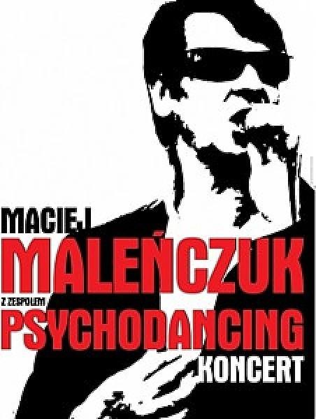 Maciej Maleńczuk & Psychodancing