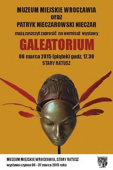 """Patryk  Nieczarowski – Nieczar  """"Galeatorium """" - wernisaż wystawy"""