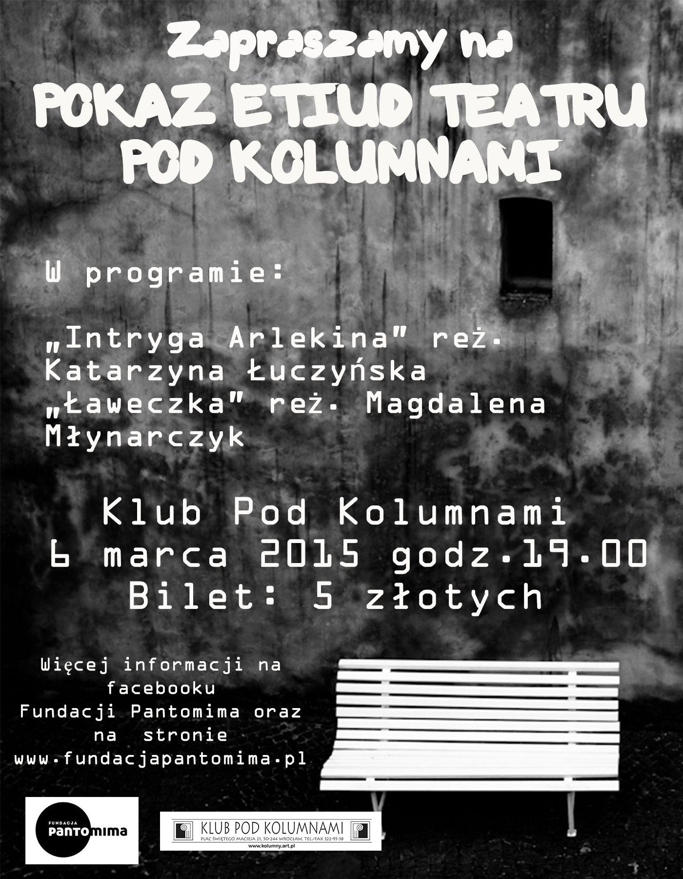 Premierowe spektakle Fundacji Pantomima we wrocławskim Klubie Pod Kolumnami