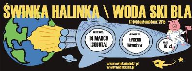 Świnka Halinka i Woda Ski Bla w Łykendzie