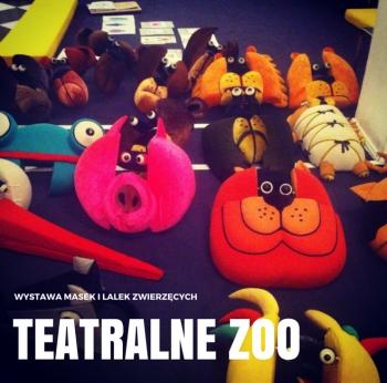 DOTKNIJ TEATRU: Wystawa lalek i masek zwierzęcych TEATRALNE ZOO