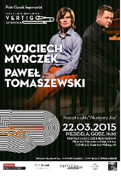 Wojciech Myrczek & Paweł Tomaszewski