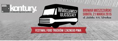 Estiwal Foodtrucków i Zacnego Piwa-wrocławscy Ulicożercy