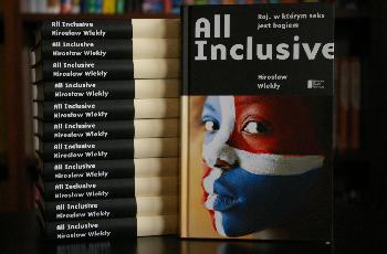 All Inclusive,  raj w którym seks jest bogiem - spotkaniz autorewm ksiażki Mirosławem Wlekłym