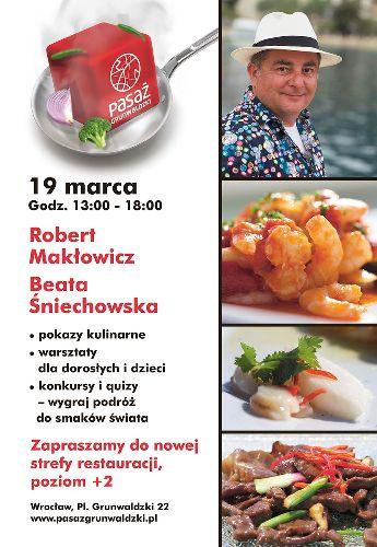 Robert Makłowicz: pokazy kulinarne i warsztaty w Pasażu Grunwaldzkim