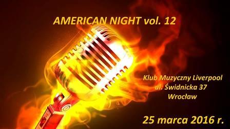 AMERICAN NIGHT vol. 12 w klubie Liverpool we Wrocławiu – wstęp wolny
