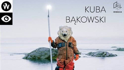 INWAZJA: Kuba Bąkowski. Ursa Major/Polaris