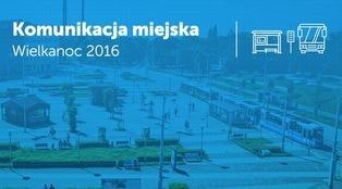 Rozkład jazdy MPK na Wielkanoc 2016