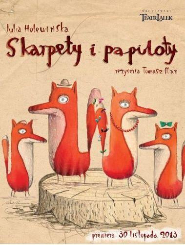 Skarpety i Papiloty – spektakl dla dzieci