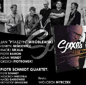 Piotr Schmidt Quartet Saxesful w Imparcie