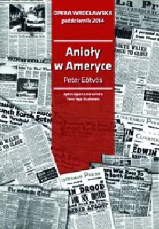 """Premiera """"Aniołów w Ameryce"""" w Operze Wrocławskiej"""
